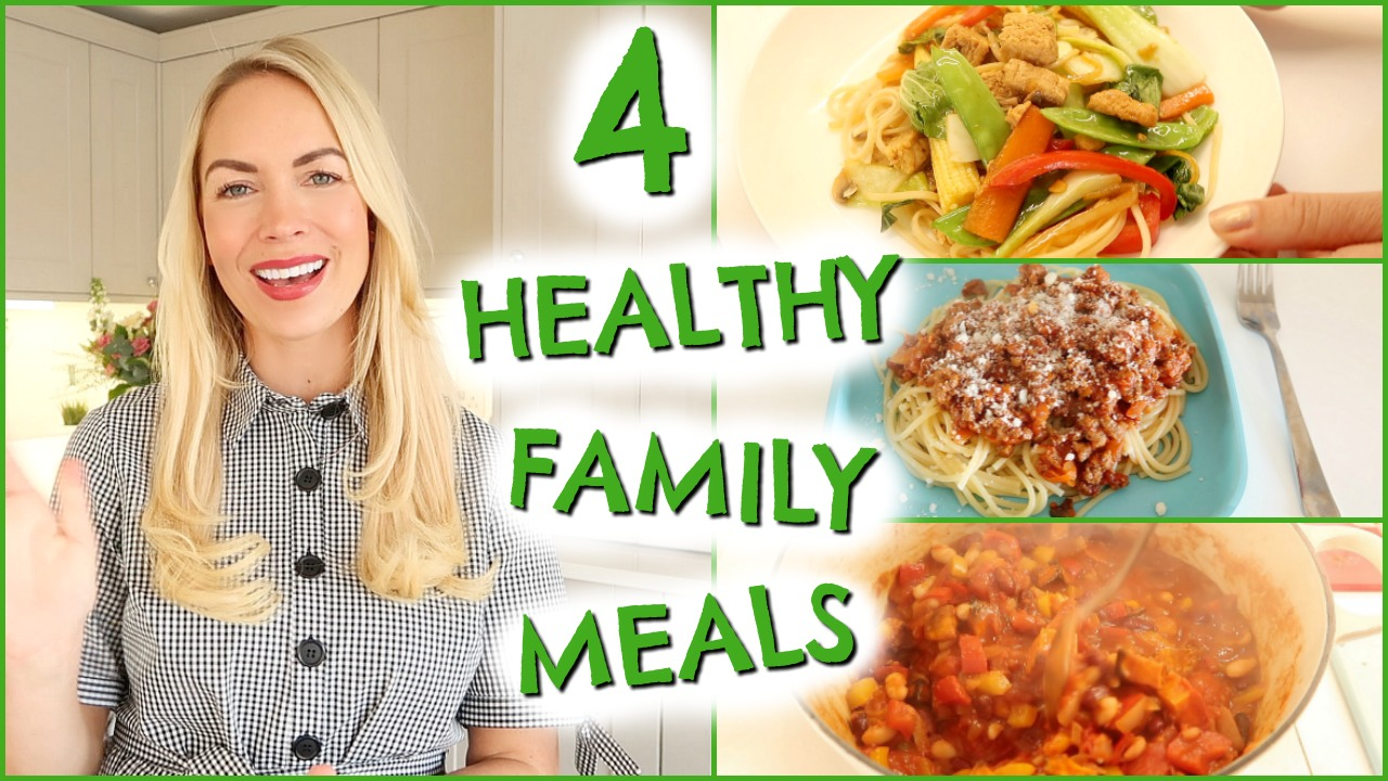 4 Healthy Family Meals